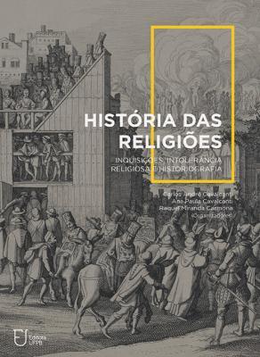 Capa para História das Religiões: Inquisições, Intolerância Religiosa e Historiografia