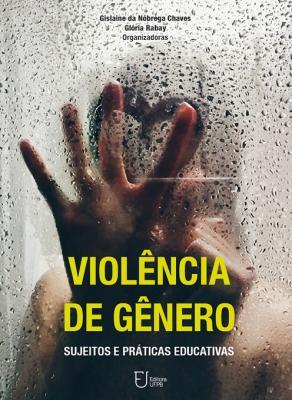 Capa para Violência de gênero: sujeitos e práticas educativas