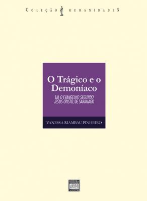 Capa para O trágico e o demoníaco: em O evangelho segundo Jesus Cristo, de Saramago