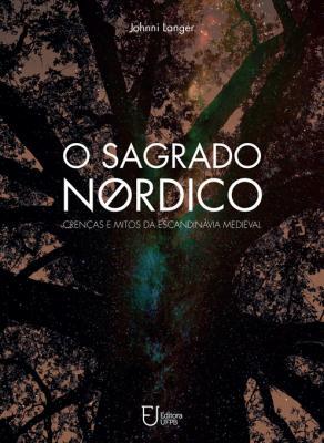 Capa para O Sagrado Nórdico: Crenças e Mitos da Escandinávia Medieval