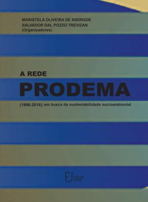 Capa para A Rede PRODEMA (1996-2016): Em Busca da Sustentabilidade Socioambiental