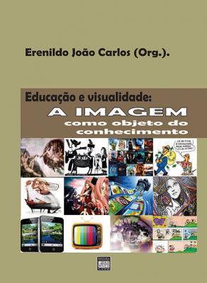 Capa para Educação e visualidade: a imagem como objeto do conhecimento