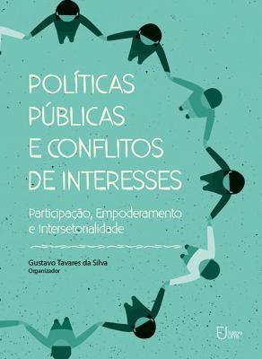 Capa para Políticas públicas e conflitos de interesses: participação, empoderamento e intersetorialidade