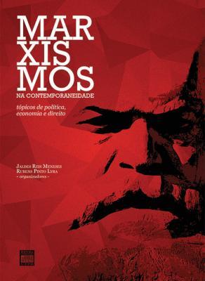 Capa para MARXISMOS NA CONTEMPORANEIDADE: TÓPICOS DE POLÍTICA, ECONOMIA E DIREITO