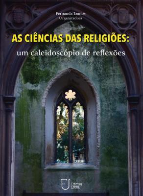 Capa para As Ciências das religiões: um caleidoscópio de reflexões