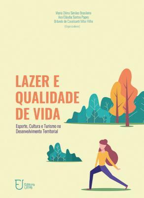 Capa para Lazer e qualidade de vida: esporte, cultura e turismo no desenvolvimento territorial