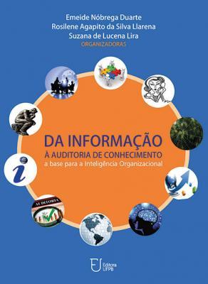 Capa para Da informação à auditoria de conhecimento: a base para a inteligência organizacional