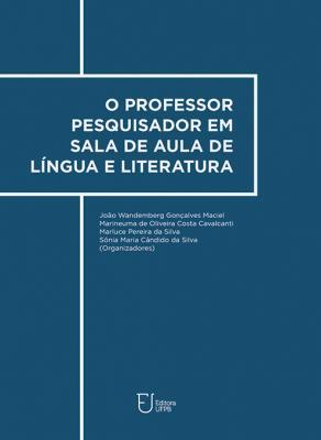 Capa para O professor pesquisador em sala de aula de língua e literatura