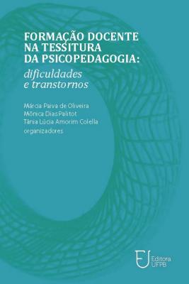 Capa para Formação Docente na Tessitura da Psicopedagogia: Dificuldades e Transtornos
