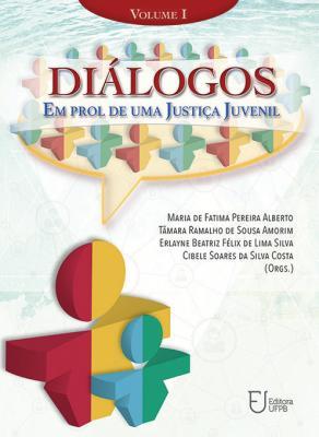 Capa para Diálogos em Prol de Uma Justiça Juvenil: Volume I