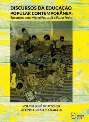 Capa para Discursos da Educação Popular Contemporânea: Encontros com Michel Foucault e Paulo Freire