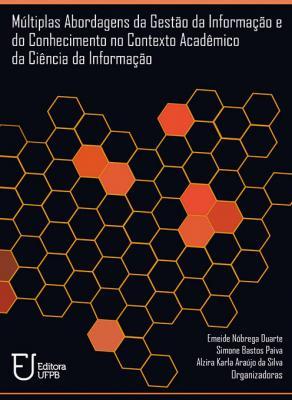 Capa para Múltiplas Abordagens da Gestão da Informação e do Conhecimento no Contexto Acadêmico da Ciência da Informação