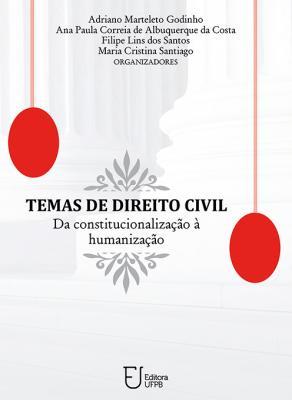Capa para Temas de Direito Civil: Da Constitucionalização à Humanização