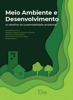 Capa para Meio ambiente e desenvolvimento: os desafios da sustentabilidade ambiental