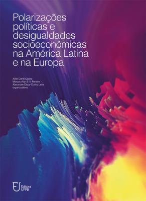 Capa para Polarizações políticas e desigualdades socioeconômicas na América Latina e na Europa