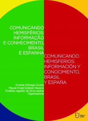 Capa para Comunicando hemisférios: informação e conhecimento, Brasil e Espanha