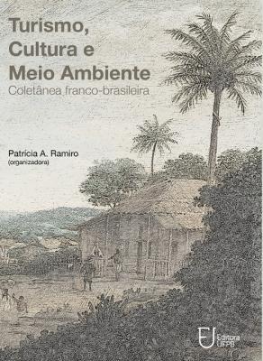 Capa para Turismo, cultura e meio ambiente: coletânea franco-brasileira