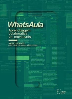 Capa para Whatsaula: aprendizagem colaborativa em movimento