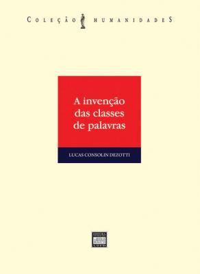 Capa para A INVENÇÃO DAS CLASSES DAS PALAVRAS