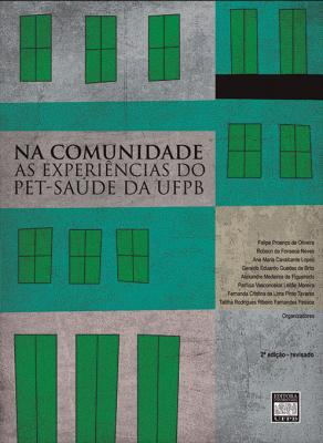 Capa para NA COMUNIDADE: AS EXPERIÊNCIAS DO PET-SAÚDE DA UFPB