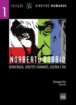 Capa para Norberto Bobbio: Democracia, Direitos Humanos, Guerra e Paz - Volume 1