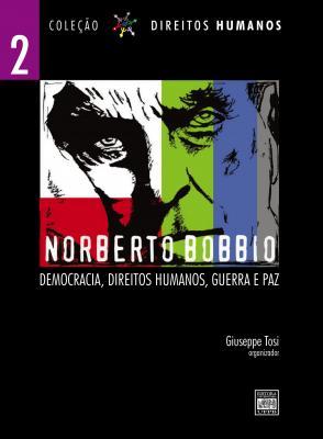Capa para Norberto Bobbio: Democracia, Direitos Humanos, Guerra e Paz - Volume 2