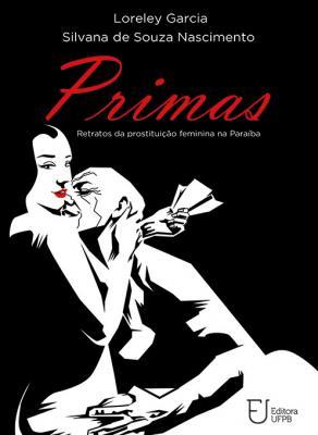 Capa para Primas: Retratos da Prostituição Feminina na Paraíba
