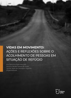 Capa para Vidas em movimento: ações e reflexões sobre o acolhimento de pessoas em situação de refúgio