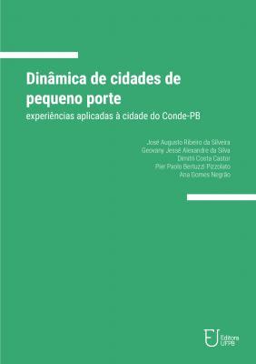 Capa para Dinâmica de cidades de pequeno porte: experiências aplicadas à cidade do Conde-PB