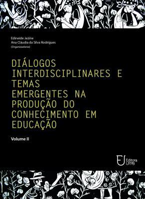 Capa para Diálogos interdisciplinares e temas emergentes na produção do conhecimento em educação