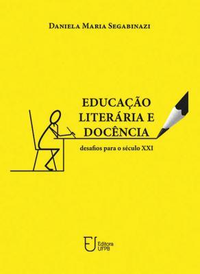 Capa para Educação Literária e Docência: Desafios Para o Século XXI